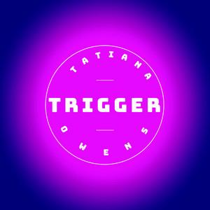 Trigger - Remastered