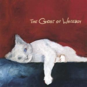 The Ghost Of Whiteboy album