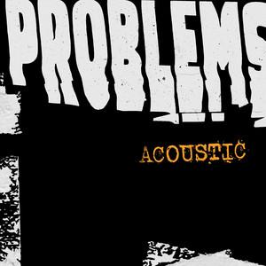 Problems (Acoustic)