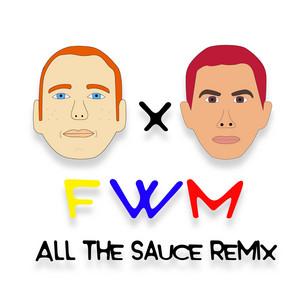 F / W / M (All the Sauce Remix)