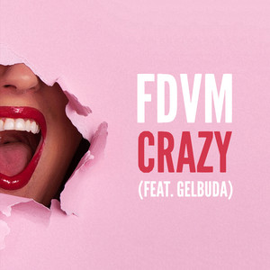 Crazy (feat. Gelbuda)