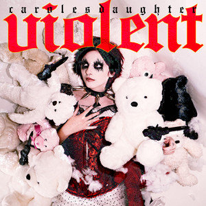 Violent - Carolesdaughter