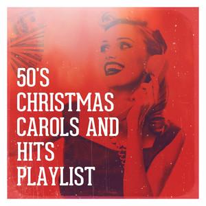 50's Christmas Carols and Hits Playlist album
