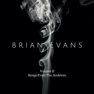 Brian Evans, Vol. 2 album