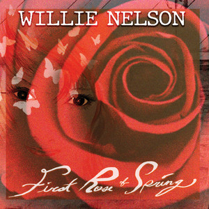 First Rose of Spring by Willie Nelson cover art
