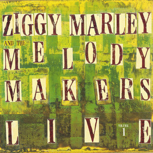 Ziggy Marley and the Melody Makers Live, Vol. 1 album