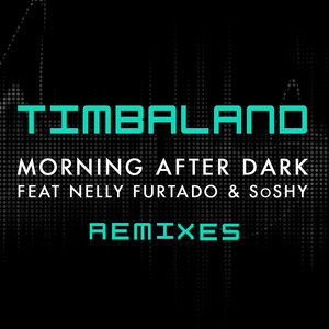 Morning After Dark (Featuring Nelly Furtado & SoShy) [Remixes]