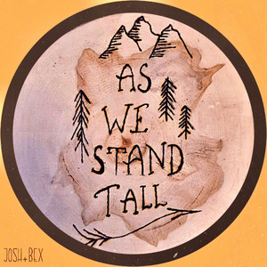 As We Stand Tall