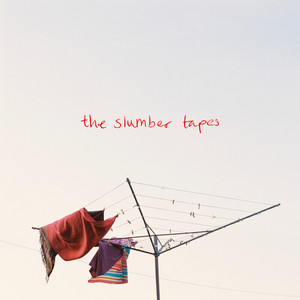 the slumber tapes