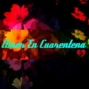 Amor En Cuarentena by Joan Rafart, Suvicc