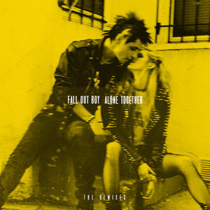Alone Together (The Remixes)