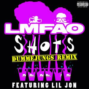 Shots (dummejungs Remix)