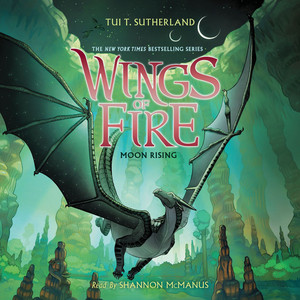 Moon Rising - Wings of Fire 6 (Unabridged) Audiobook