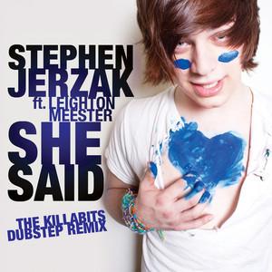 She Said (The KillaBits Dubstep Remix)
