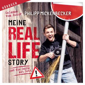 Meine Real Life Story (Und die Sache mit Gott) Audiobook