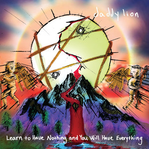 Learn to Have Nothing and You Will Have Everything album