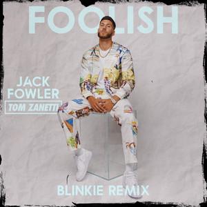 Foolish (Blinkie Remix)