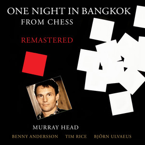 """One Night In Bangkok - From """"Chess"""" / Remastered 2016"""