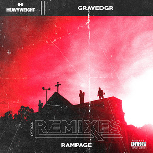 RAMPAGE (OFFICIAL REMIXES)