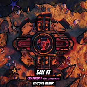 Say It (Dytone Remix)