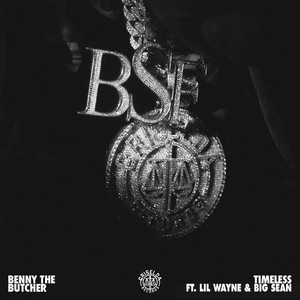 Timeless (feat. Lil Wayne & Big Sean) by Benny The Butcher, Lil Wayne, Big Sean