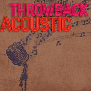 Throwback Acoustic