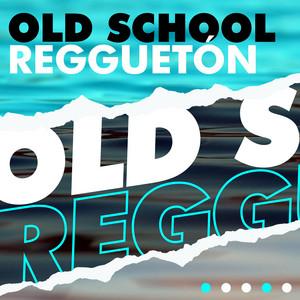 Old School Regguetón