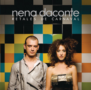 Retales De Carnaval - Nena Daconte