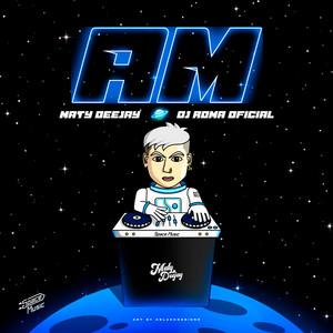 AM (Remix)