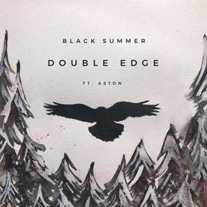 Black Summer ft. Aston – Double Edge (Studio Acapella)