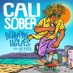 Cali Sober (with Pepper)