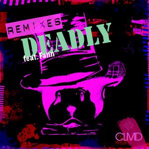 Deadly (feat. Fann) [Remixes]