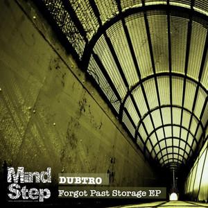Forgot Past Storage EP