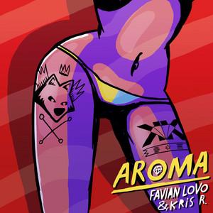 Aroma (with Kris R.)