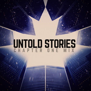 Untold Stories - Chapter One Mix by JRNY