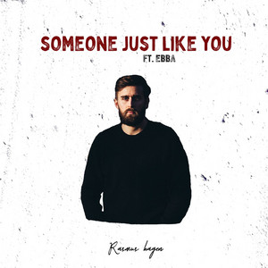 Someone Just Like You