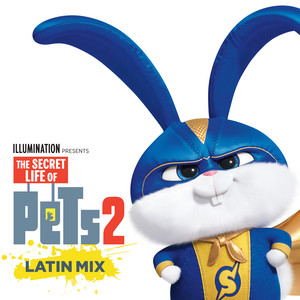 It's Gonna Be A Lovely Day (The Secret Life Of Pets 2) [Latin Mix]