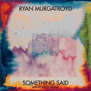 Something Said (Ian Pooley Remixes)