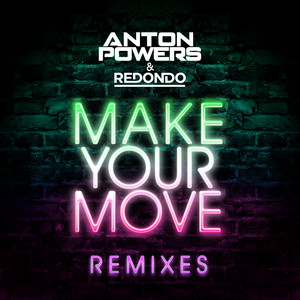 Make Your Move (Endor Remix)