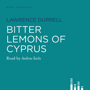 Bitter Lemons of Cyprus (Abridged) Audiobook