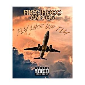 Fly Like We Fly