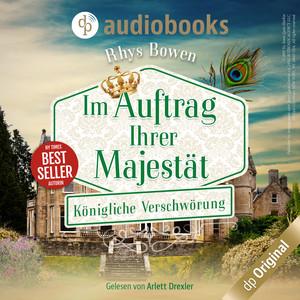 Königliche Verschwörung - Im Auftrag ihrer Majestät, Band 3 (Ungekürzt) Hörbuch kostenlos
