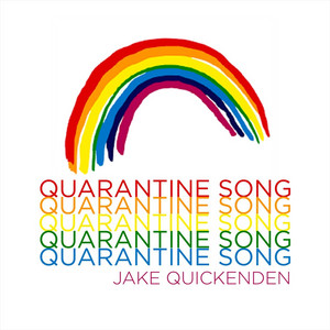 Quarantine Song by Jake Quickenden