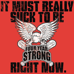 It Must Really Suck To Be Four Year Strong Right Now