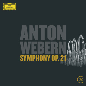 Symphony, Op. 21: I. Ruhig schreitend by Anton Webern, Berliner Philharmoniker, Pierre Boulez