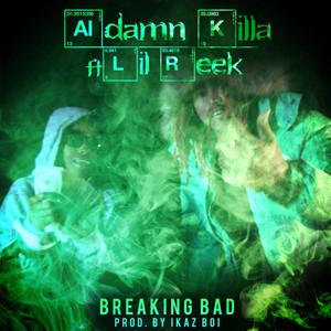 Breaking Bad (feat. Lil Reek)