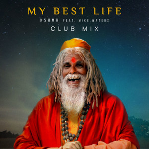 My Best Life (feat. Mike Waters) - Club Mix cover art