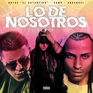 Lo De Nosotros (Remix)