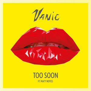 Too Soon (feat. Maty Noyes)