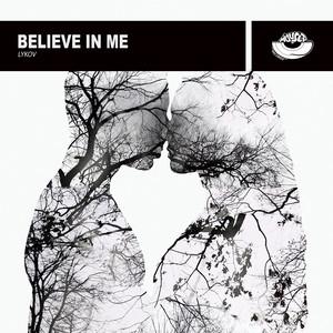 Believe In Me by Lykov